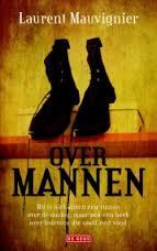 Mauvignier - Over mannen