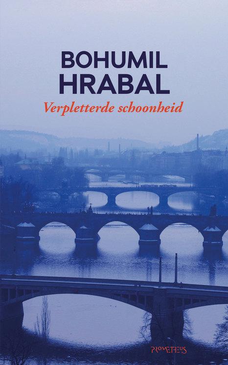 Hrabal---Verpletterde-schoonheid