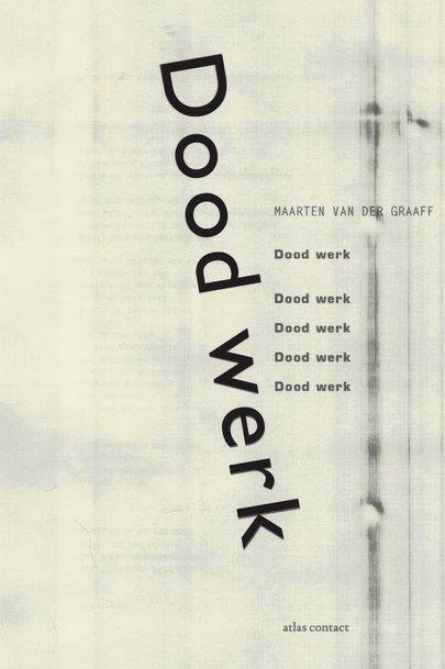Maarten van der Graaff Dood werk