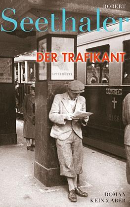 Robert Seethaler - Der Trafikant