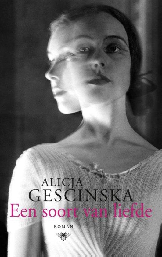 Alicja Gescinska Een soort van liefde