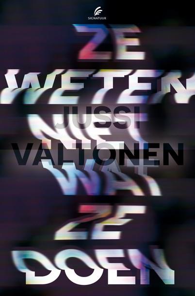 Jussi Valtonen - Ze weten niet wat ze doen