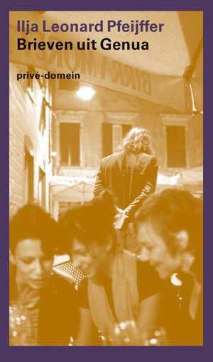 brieven-uit-genua-ilja-leonard-pfeijffer-boek
