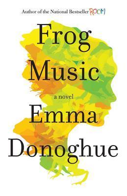 emma donoghue frog music