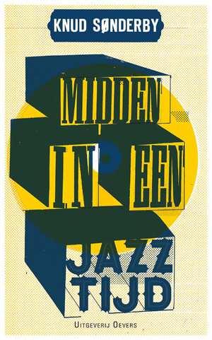 midden-in-een-jazztijd-knud-sonderby.jpg