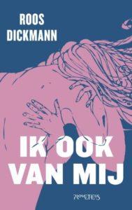 Tzum | Recensie: Roos Dickmann – Ik ook van mij Tzum